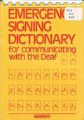 Emergency signing dictionary for communicating with the deaf - Cover